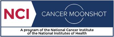 NCI Cancer Moonshot - A program of the National Cancer Institute of the National Institutes of Health